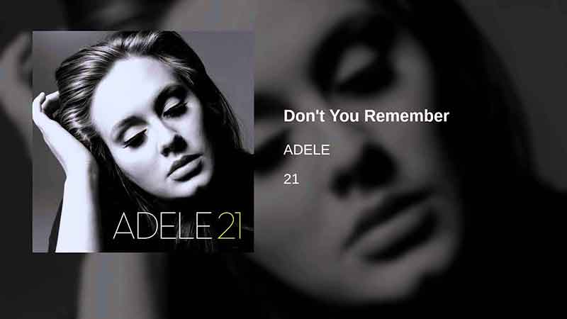 Adele - Don't You Remember, Songstune.com