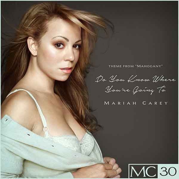 Do You Know Where You're Going To Song Lyrics, Mariah Carey, Number 1's, Songstune.com