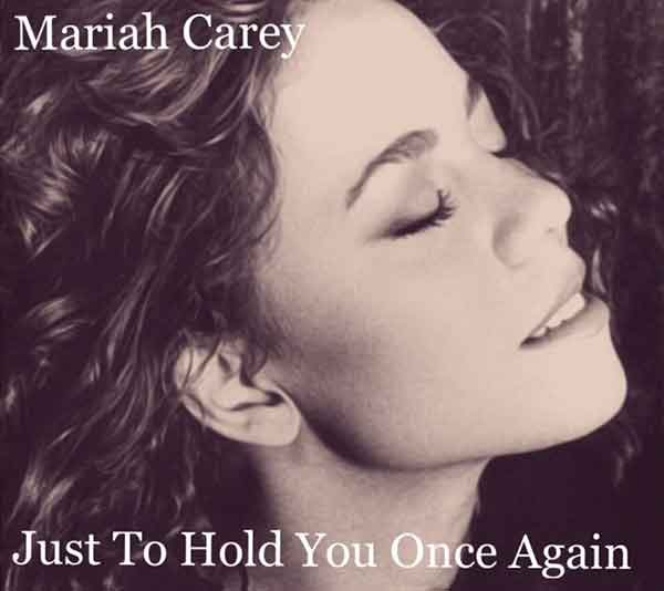Just To Hold You Once Again Song Lyrics, Mariah Carey, Album: Music Box, Songstune.com