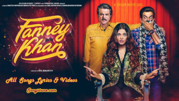 Fanney Khan All Song Lyrics, Songstune.com, Aishwarya Rai Bachchan