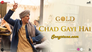 chad gayi hai, gold, songstune.com
