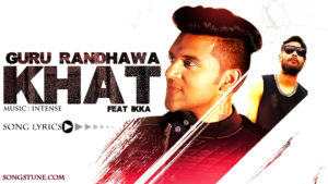 khat song lyrics, songstune.com