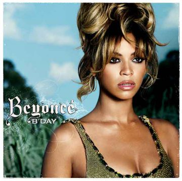 B'Day by Beyoncé, B'Day is the second studio album by American singer Beyoncé. It was released to coincide with her twenty-fifth birthday on September 4, 2006