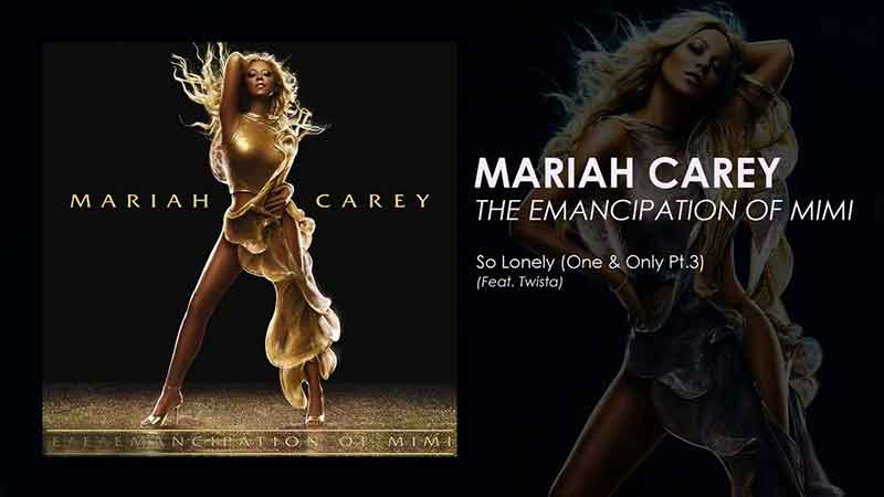 So Lonely (One And Only Part II) Song Lyrics, The Emancipation of Mimi, Songstune.com